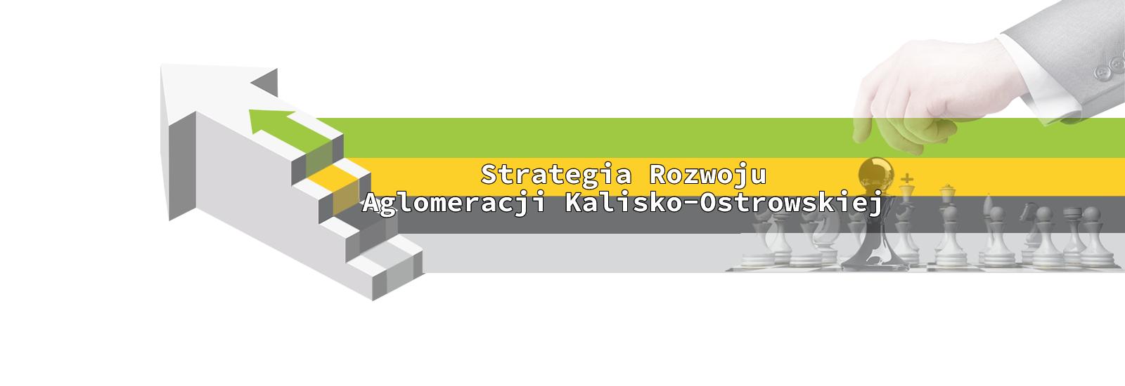 Baner - Strategia Rozwoju Aglomeracji Kalisko-Ostrowskiej