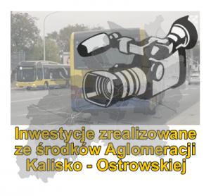 Inwestycje zrealizowane ze środków Aglomeracji Kalisko-Ostrowskiej