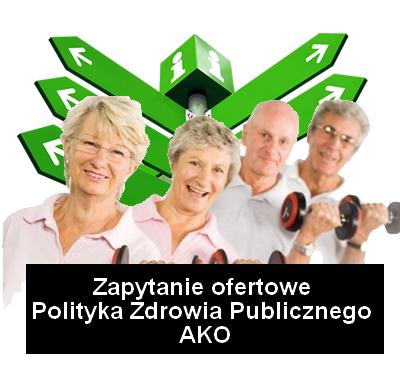 """zapytanie polityka zdrowia publ ako - Zapytanie ofertowe na opracowanie dokumentu pn. """"Polityka zdrowia publicznego na terenie Aglomeracji Kalisko-Ostrowskiej""""."""