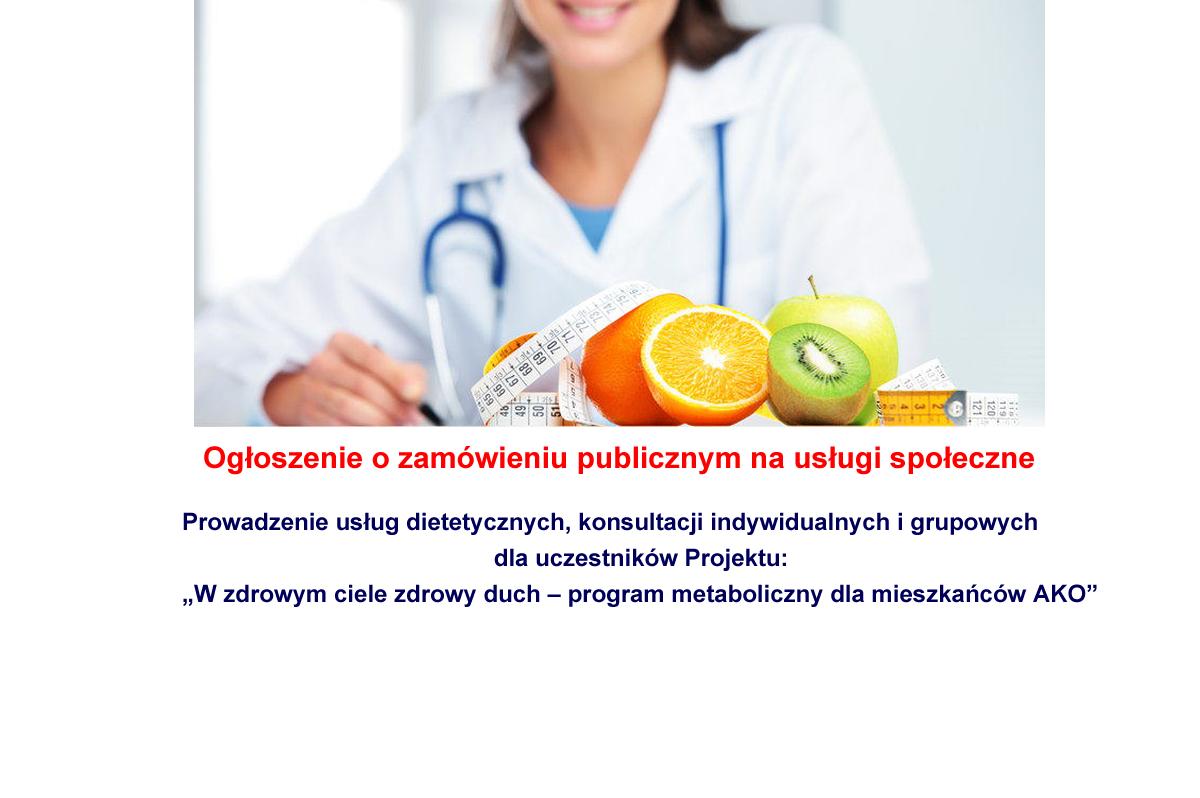 """zdj splash dietetyk - Ogłoszenie o zamówieniu na usługi społeczne - prowadzenie usług dietetycznych, konsultacji indywidualnych i grupowych dla uczestników projektu """"W zdrowym ciele zdrowy duch – program metaboliczny dla mieszkańców AKO"""""""