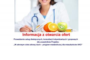 info otwarcie dietetyk 300x200 - Informacja o wyborze najkorzystniejszej oferty na prowadzenie usług dietetycznych konsultacji w projekcie