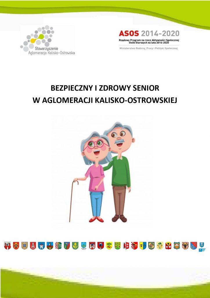 bezpieczny izdrowy senior plakat 006 pages tojpg 0001 724x1024 - ASOS - Bezpieczny izdrowy Senior wAglomeracji Kalisko-Ostrowskiej