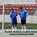dsc 0515 150x150 - Puchar Kalisza w piłce nożnej sześcioosobowej