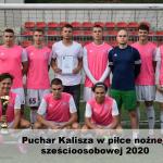 dsc 0564 150x150 - Puchar Kalisza w piłce nożnej sześcioosobowej