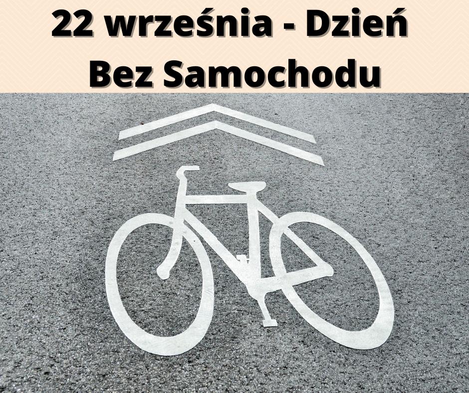 22 wrzesnia dzien bez samochodu - 22 września - Dzień bez samochodu!