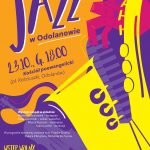"""Plakat promujący koncert """"Jazz w Odolanowie"""""""