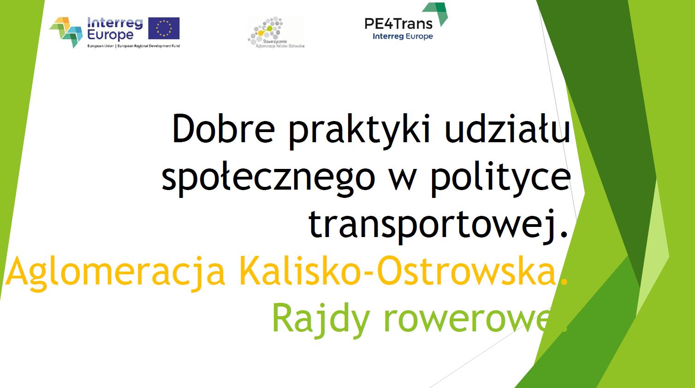 zdjecie prezentacji pol - Spotkanie studyjne dotyczące dobrych praktyk udziału społecznego w polityce transportowej. Rajdy rowerowe w Aglomeracji Kalisko-Ostrowskiej.