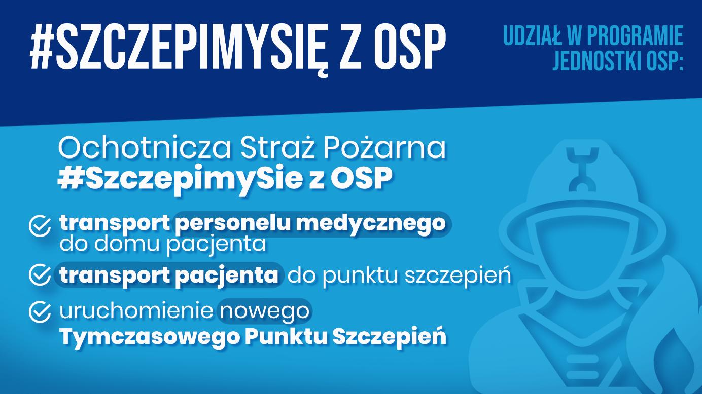 """szczepimy sie z osp - ZACHĘCAMY DO ZAPOZNANIA SIĘ Z PROGRAMEM """"SZCZEPIMY SIĘ Z OSP"""""""
