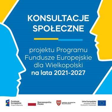 obrazek - Konsultacje społeczne - Fundusze Europejskie dla Wielkopolski na lata 2021-2027 !